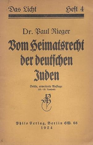 VOM HEIMATSRECHT DER DEUTSCHEN JUDEN: Rieger, Paul.