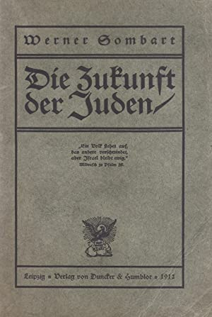 DIE ZUKUNFT DER JUDEN: Sombart, Werner