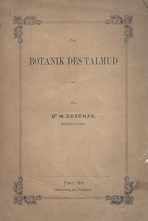 ZUR BOTANIK DES TALMUD: Duschak, M.