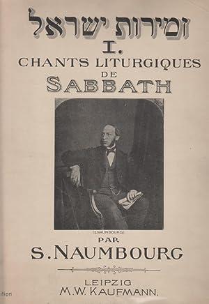 ZEMIROT YIS RA'EL; I. CHANTS LITURGIQUES DE SABBATH. - II. CHANTS LITURGIQUES DES GRANDES FE^...