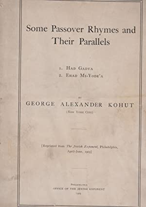 SOME PASSOVER RHYMES AND THEIR PARALLELS. 1.: Kohut, George Alexander