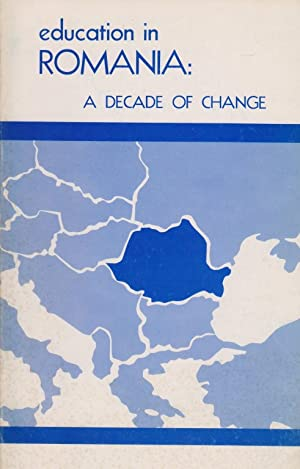 EDUCATION IN ROMANIA: A DECADE OF CHANGE: BR) Braham, Randolph L.