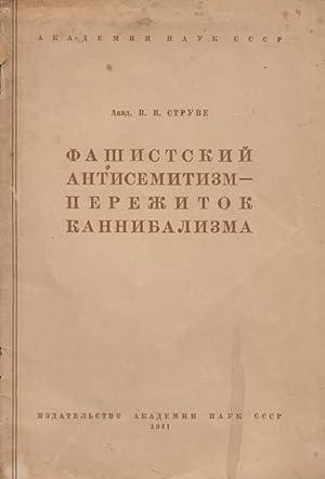 FASHISTSKIY ANTISEMITIZM - PEREZHITOK KANNIBALIZMA: Struve, V.