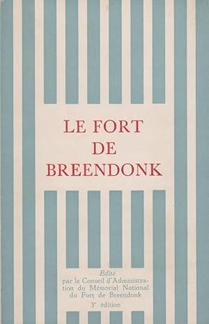 LE FORT DE BREENDONK: Breendonk, Conseil D'Administration Du Mémorial National Du Fort De