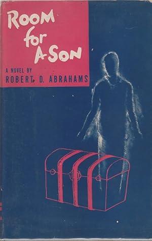 ROOM FOR A SON; A NOVEL: Abrahams, Robert D.