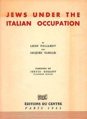 JEWS UNDER THE ITALIAN OCCUPATION: Poliakov, Léon; Jacques