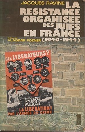 LA RÉSISTANCE ORGANISÉE DES JUIFS EN FRANCE, 1940-1944: Ravine, Jacques