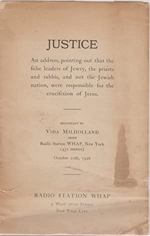 JUSTICE: AN ADDRESS POINTING OUT THAT THE: Milholland, Vida