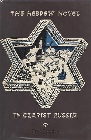 THE HEBREW NOVEL IN CZARIST RUSSIA: Patterson, David