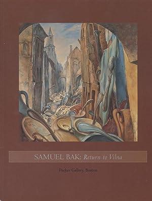 SAMUEL BAK: RETURN TO VILNA: Bak, Samuel