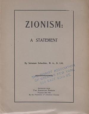 ZIONISM: A STATEMENT: Schechter, S.