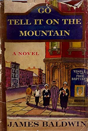 GO TELL IT ON THE MOUNTAIN.: Baldwin, James