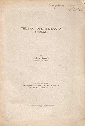"THE LAW"" AND THE LAW OF CHANGE: Isaacs, Nathan; Adolph S. Oko"