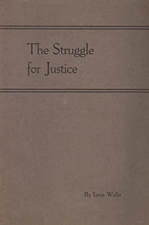 THE STRUGGLE FOR JUSTICE: Wallis, Louis