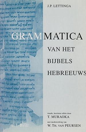 GRAMMATICA VAN HET BIJBELS HEBREEUWS [AND] HULPBOEK: Lettinga, J. P.