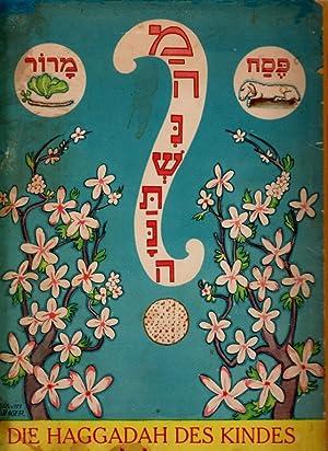 HAGADAH LI-YELADIM. DIE HAGGADAH DES KINDES.: Silbermann, Abraham Maurice.