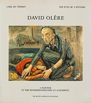 DAVID OLÈRE (1902-1985) A PAINTER IN THE SONDERKOMMANDO AT AUSCHWITZ (UN PEINTRE AU ...