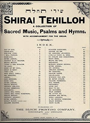 SHIRE TEHILAH. SHIRAI TEHILLOH: A COLLECTION OF SACRED MUSIC, PSALMS AND HYMNS, WITH ACCOMPANIMENT ...