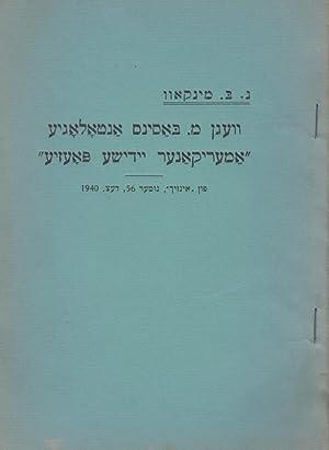 """VEGN M. BASINS ANTOLOGYE """"AMERIKANER YIDISHER POEZYE"""": Jt) Minkoff, N. B."""