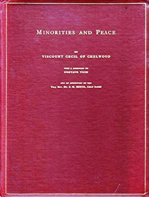 MINORITIES AND PEACE: Cecil Of Chelwood, Robert Gascoyne-Cecil, Viscount
