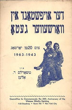 DER OYFSHTAND IN VARSHEVER GETO, 1943-1963.: Allen, Charles R (Tsharls R. Alen). Translated into ...