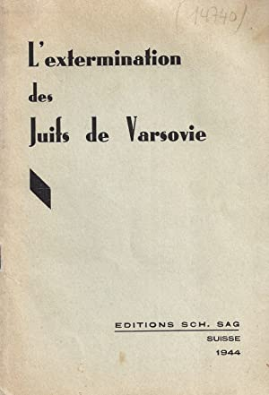 L'EXTERMINATION DES JUIFS DE VARSOVIE: No Author Stated]