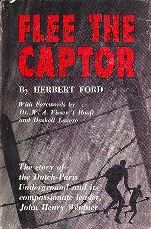 FLEE THE CAPTOR. [AUTHOR INSCRIBED]: Ford, Herbert.