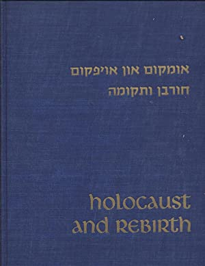 HOLOCAUST AND REBIRTH--BERGEN-BELSEN 1945-1965: Bloch, Sam E. , editor. Foreword by Dr. Jacob ...