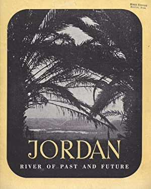 JORDAN, RIVER OF PAST AND FUTURE: Jewish National Fund.