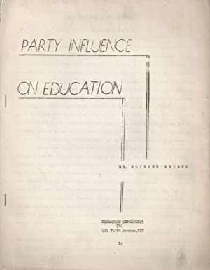 PARTY INFLUENCE ON EDUCATION: Reiger, Eliezer