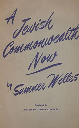 A JEWISH COMMONWEALTH NOW: Welles, Sumner