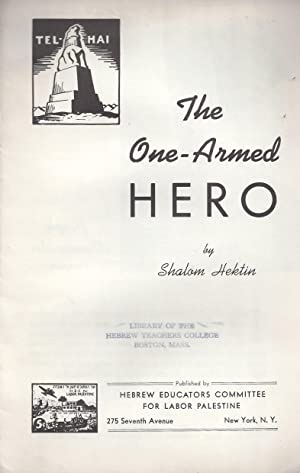 THE ONE-ARMED HERO: Hektin, Shalom