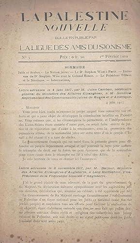 PALESTINE NOUVELLE: BULLETIN PUBLIÉ PAR LA LIGUE DES AMIS DU SIONISME [NO. 2; FEVRIER 1919]:...