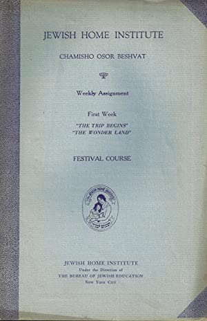 FESTIVAL COURSE, CHAMISHO OSOR BESHVAT [5 VOLUMES]: Jewish Home Institute (New York, N. Y. )