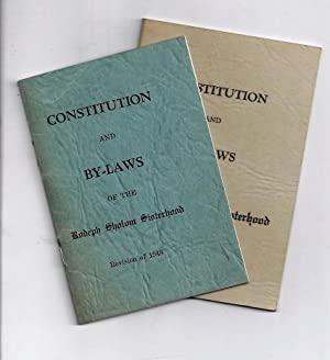 CONSTITUTION AND BY-LAWS OF THE RODEPH SHOLOM SISTERHOOD [TWO BOOKLETS]: Rodeph Sholom Sisterhood