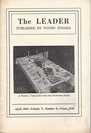 THE LEADER. VOL V., NO. VI, APRIL 1940: Young Judaea