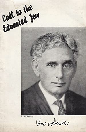 CALL TO THE EDUCATED JEW: Brandeis, Louis Dembitz
