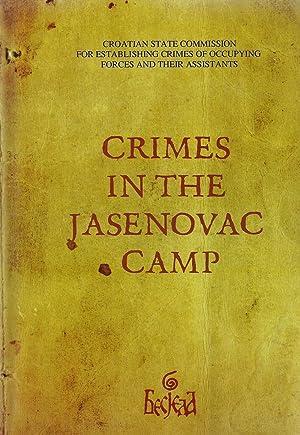 ZLOCINI U LOGORU JASENOVAC. CRIMES IN THE JASENOVAC CAMP: Novakovic, Nenad. Zemaljska Komisija ...