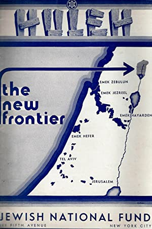 HULEH : THE NEW FRONTIER: Jewish National Fund