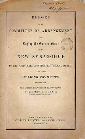 REPORT OF THE COMMITTEE OF ARRANGEMENT FOR LAYING THE CORNER STONE OF THE NEW SYNAGOGUE OF THE ...