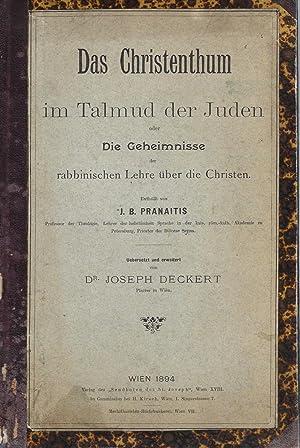 DAS CHRISTENTHUM IM TALMUD DER JUDEN . UEBERSETZT UND ERWEITERT VON DR J. DECKERT.: Beilis Trial) ...
