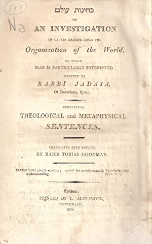 BEHINOT OLAM: AN INVESTIGATION OF CAUSES ARISING FROM THE ORGANIZATION OF THE WORLD, IN WHICH MAN ...