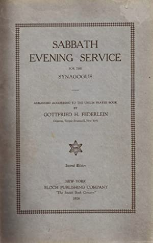 SABBATH EVENING SERVICE FOR THE SYNAGOGUE: Kh) Federlein, Gottfried.