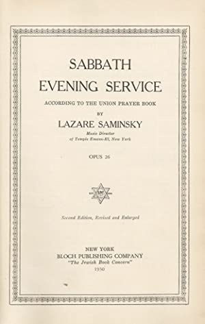 SABBATH EVENING SERVICE ACCORDING TO THE UNION PRAYER BOOK [BOUND WITH] SABBATH MORNING SERVICE ...