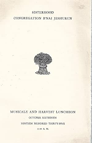 MUSICALE AND HARVEST LUNCHEON: Sisterhood, B'nai Jeshurun