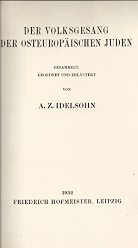 HEBRÄISCH-ORIENTALISCHER MELODIENSCHATZ, ZUM ERSTEN MALE GESAMMELT: -- V. 9. DER VOLKSGESANG ...