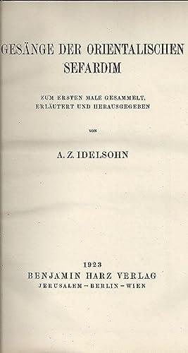 HEBRÄISCH-ORIENTALISCHER MELODIENSCHATZ, ZUM ERSTEN MALE GESAMMELT: -- V. 4. GESÄNGE DER ...
