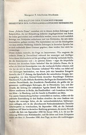 DIE HALTUNG DER JÜDISCHEN PRESSE GEGENBÜBER DER NATIONALSOZIALISTISCHEN BEDROHUNG: Edelheim-Muehsam...