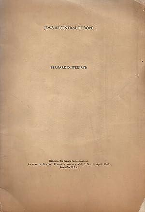 JEWS IN CENTRAL EUROPE.: Xt) Weinryb, Bernard D.