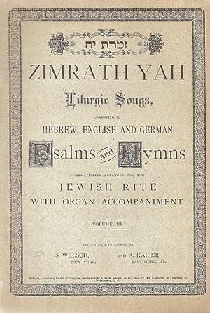 ZIMRATH YAH VOL. 3 EVENING AND MORNING SERVICES: Goldstein, Morris; Kaiser, Alois; Welsch, Samuel